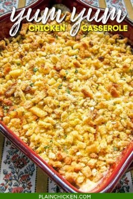 yum yum chicken casserole in baking dish