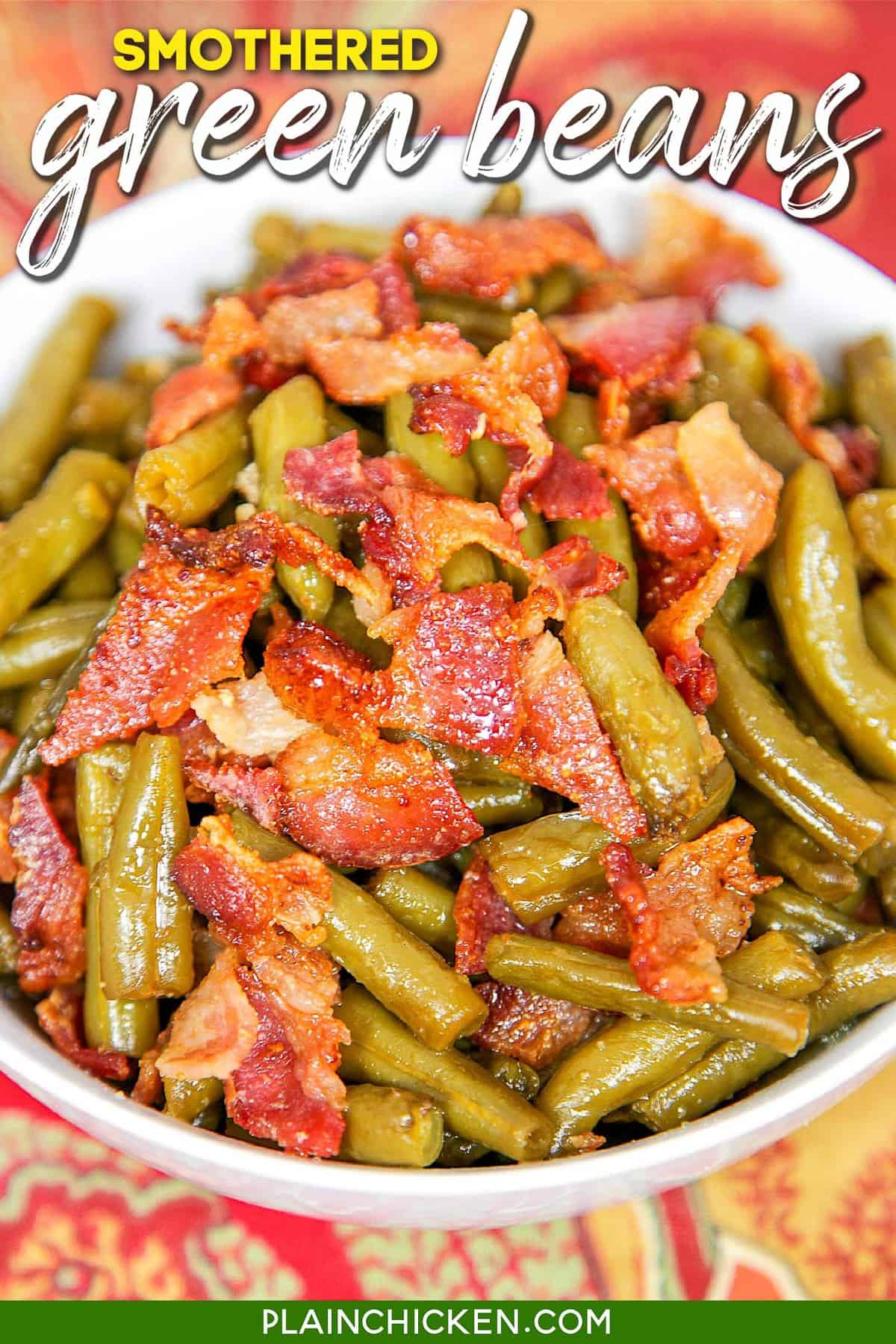 Smothered Green Beans Plain Chicken