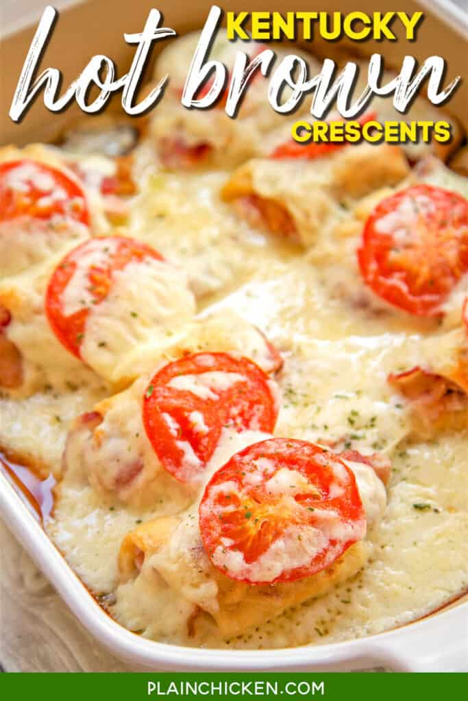 baking dish of kentucky hot brown crescent rolls