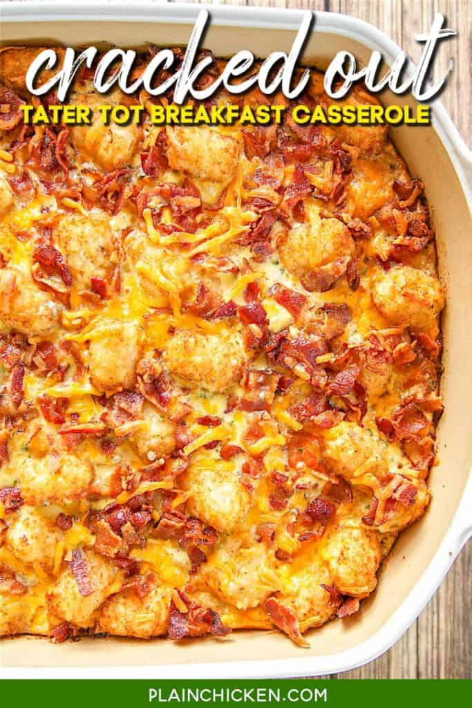 baking dish of cracked out tater tot breakfast casserole