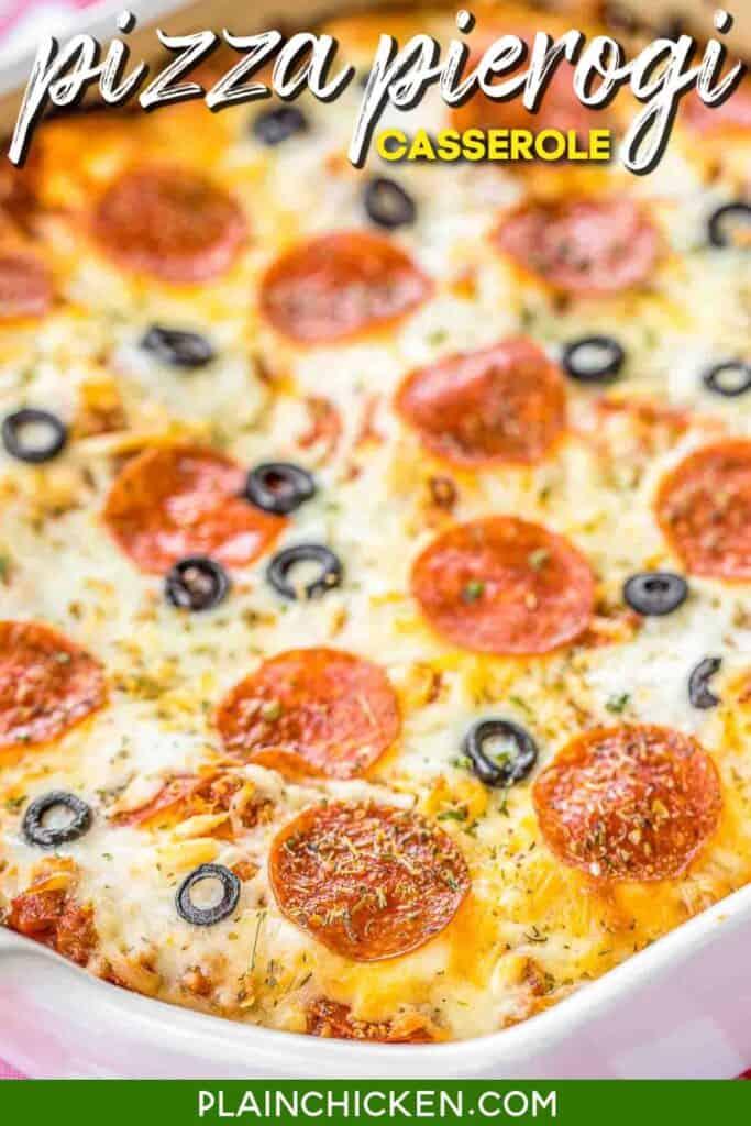 baking dish of pizza casserole