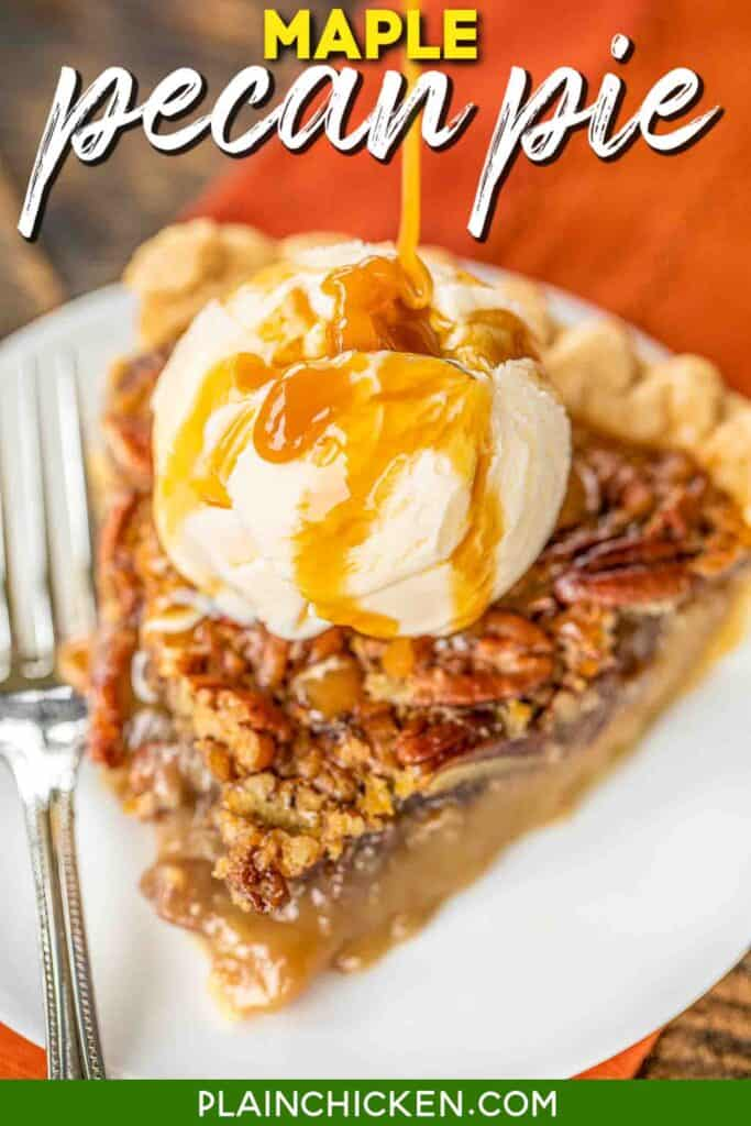 pouring caramel over ice cream on top of a slice of pecan pie