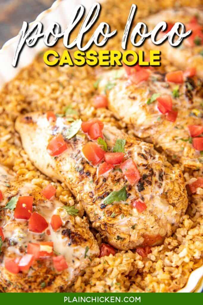 pollo loco casserole in baking dish