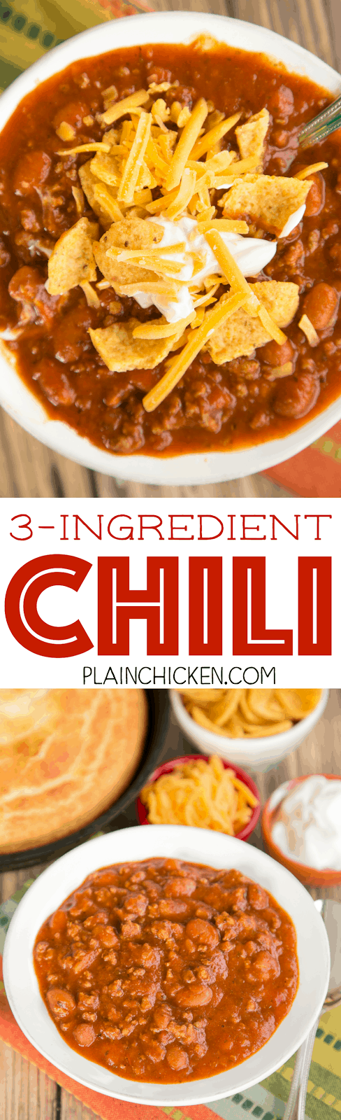 3-Ingredient Chili - ready in 15 minutes! SO easy and everyone loves it! Even picky kids gobble this up! Top chili with your favorite fixings or serve on top of french fries. Seriously delicious. A new family favorite!