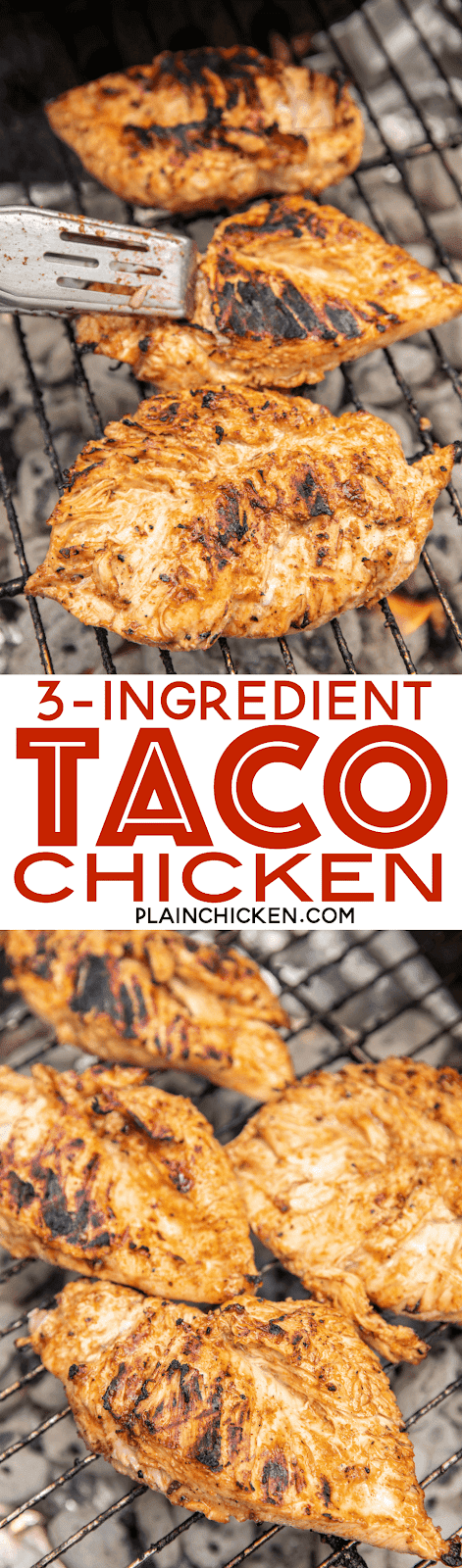 3-Ingredient Taco Chicken - only 3 ingredients including the chicken!! SO easy! Chicken, taco seasoning and Italian dressing. Great as a main dish, chopped up in fajitas, tacos, wraps or on top of a salad. Such a versatile grilled chicken recipe!! Give this a try the next time you fire up the grill. You won't be disappointed! #grilling #grill #taco #chicken #chickenrecipe #grilledchicken