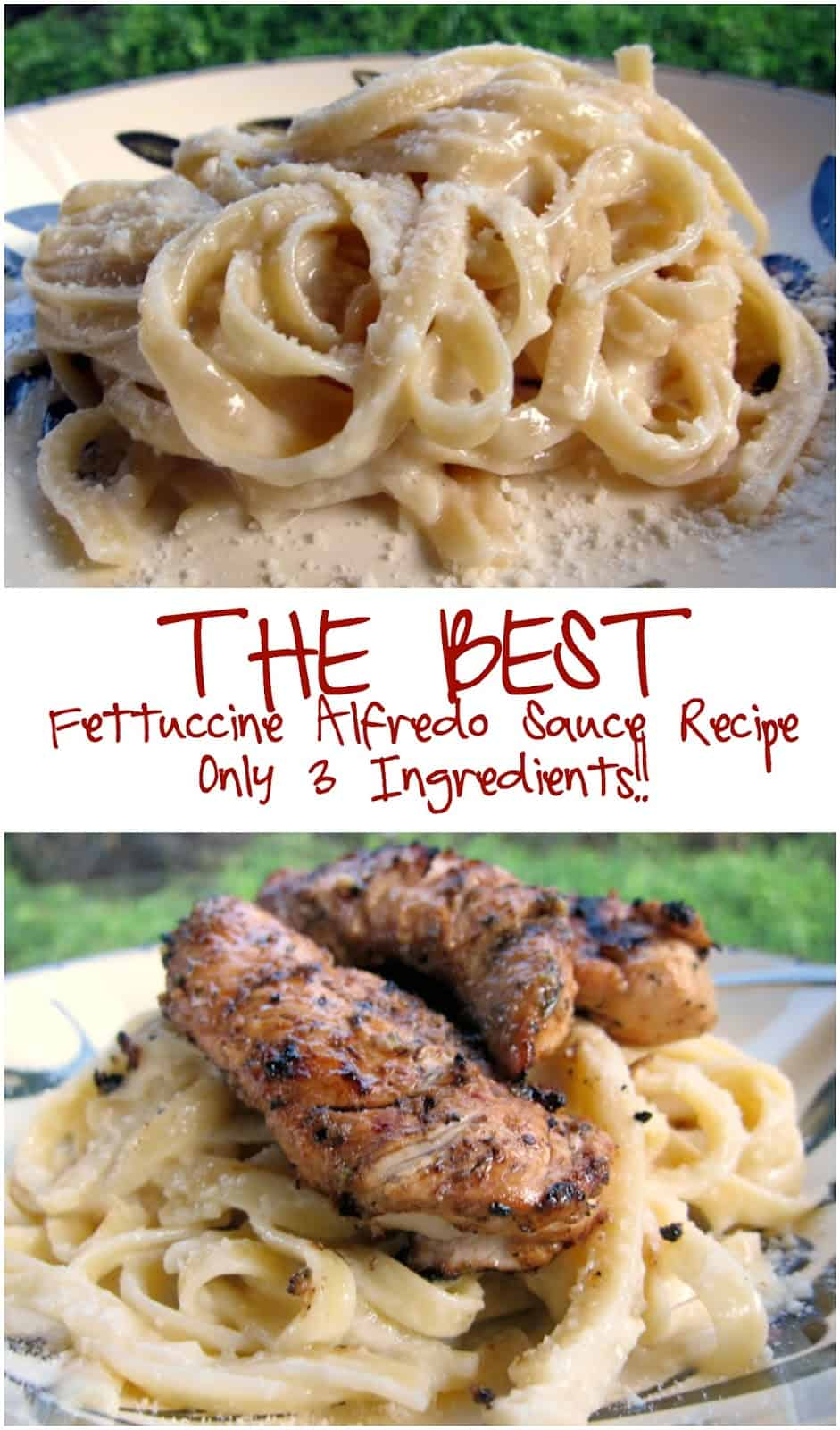THE BEST Fettuccine Alfredo Sauce Recipe - only 3 ingredients!! Top with grilled chicken for an amazing meal! Better than any restaurant!
