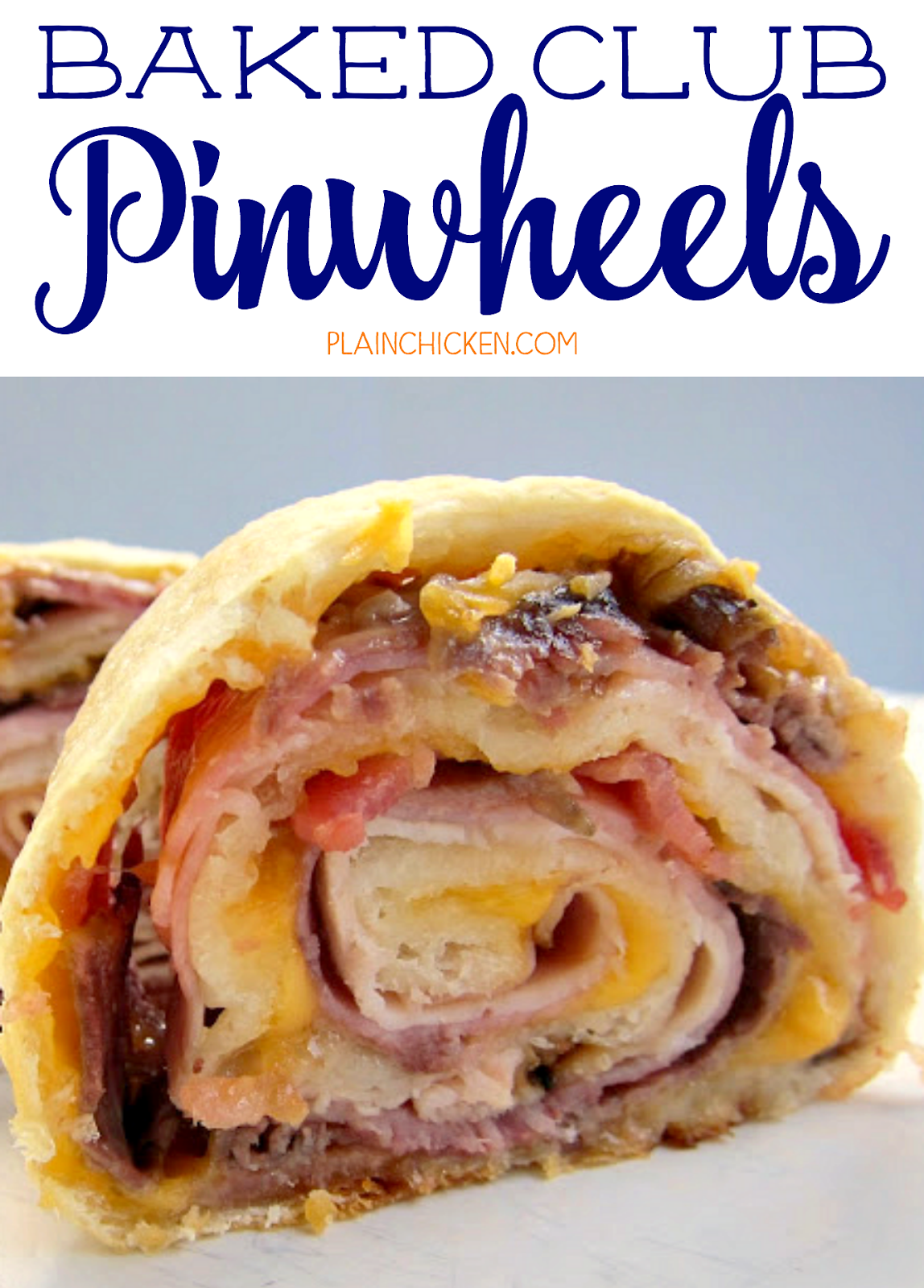 Baked Club Pinwheels - turkey, ham, roast beef, bacon and cheese baked in refrigerated french bread dough. Super easy! Great for lunch, dinner or football parties!