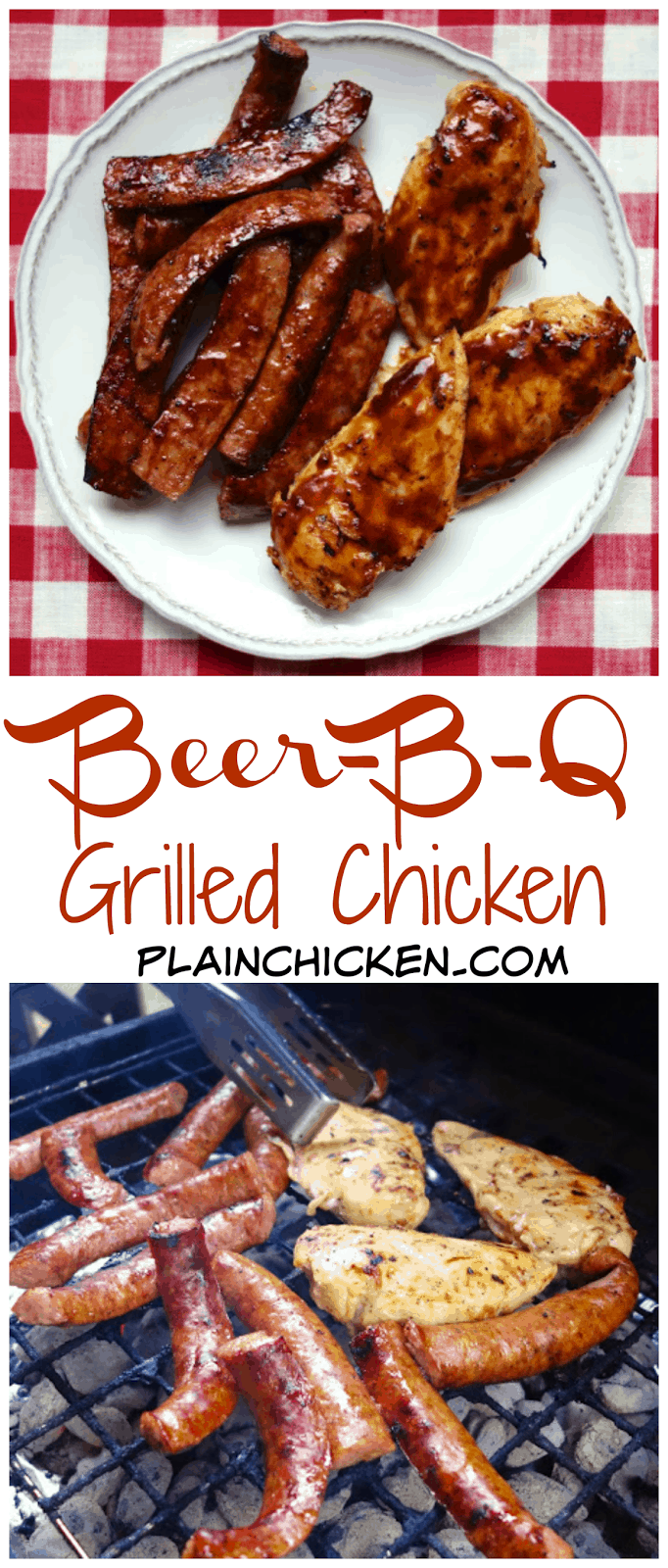 Beer-B-Q Grilled Chicken - chicken marinated in a quick beer and BBQ sauce mixture and grilled. Brush chicken with additional Beer-B-Q sauce mixture. Also great on smoked sausage. This marinade is SO good! We ate this two nights in a row. People go nuts over this chicken!