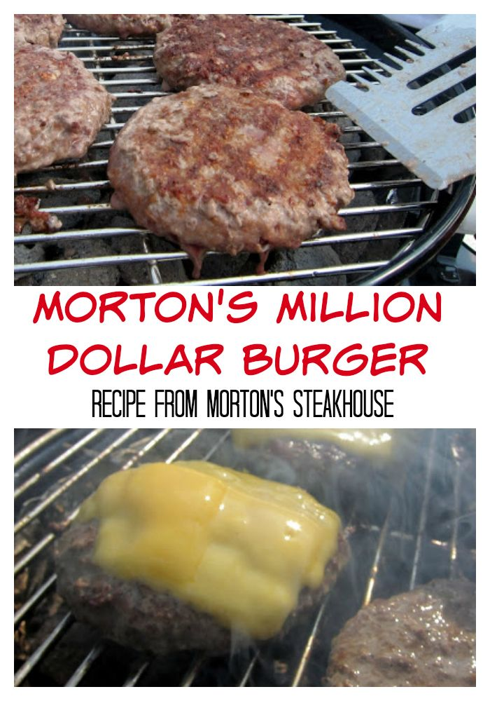 Morton's Million Dollar Burger - recipe from Morton's Steakhouse - it really is the best burger recipe around! Everyone raves about them!!