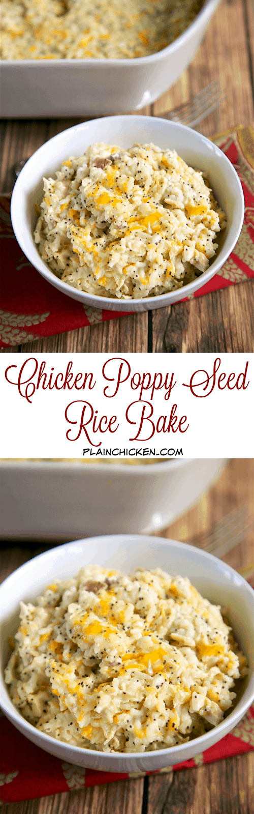 Chicken Poppy Seed Rice Bake - chicken, cheddar, sour cream, chicken soup, poppy seeds and rice - quick and easy weeknight casserole! Use rotisserie chicken and this comes together in 5 minutes! SO good! On the table in under 30 minutes! We make this at least once a week!!