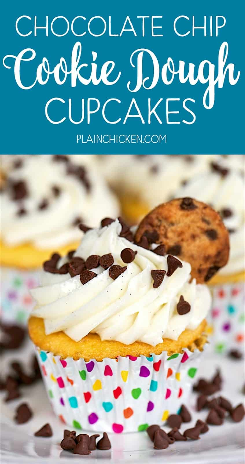 Chocolate Chip Cookie Dough Cupcakes - seriously the BEST cupcakes EVER! SO easy! Cake mix, refrigerated cookie dough and homemade buttercream. SO easy and they taste AMAZING! Easy and delicious dessert recipe!!