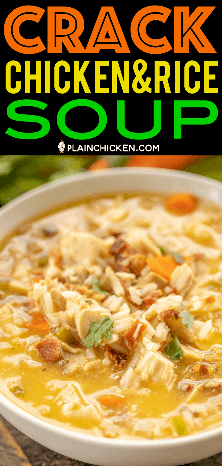 Crack Chicken and Rice Soup - this soup should come with a warning label! SO GOOD!!! Ready in 30 minutes! Chicken, cheese soup, chicken broth, celery, carrots, ranch mix, bacon, and rice. Everyone went back for seconds - even our super picky eaters! A great kid-friendly dinner!! We love this soup! #soup #bacon #chickenandricesoup #crackchicken