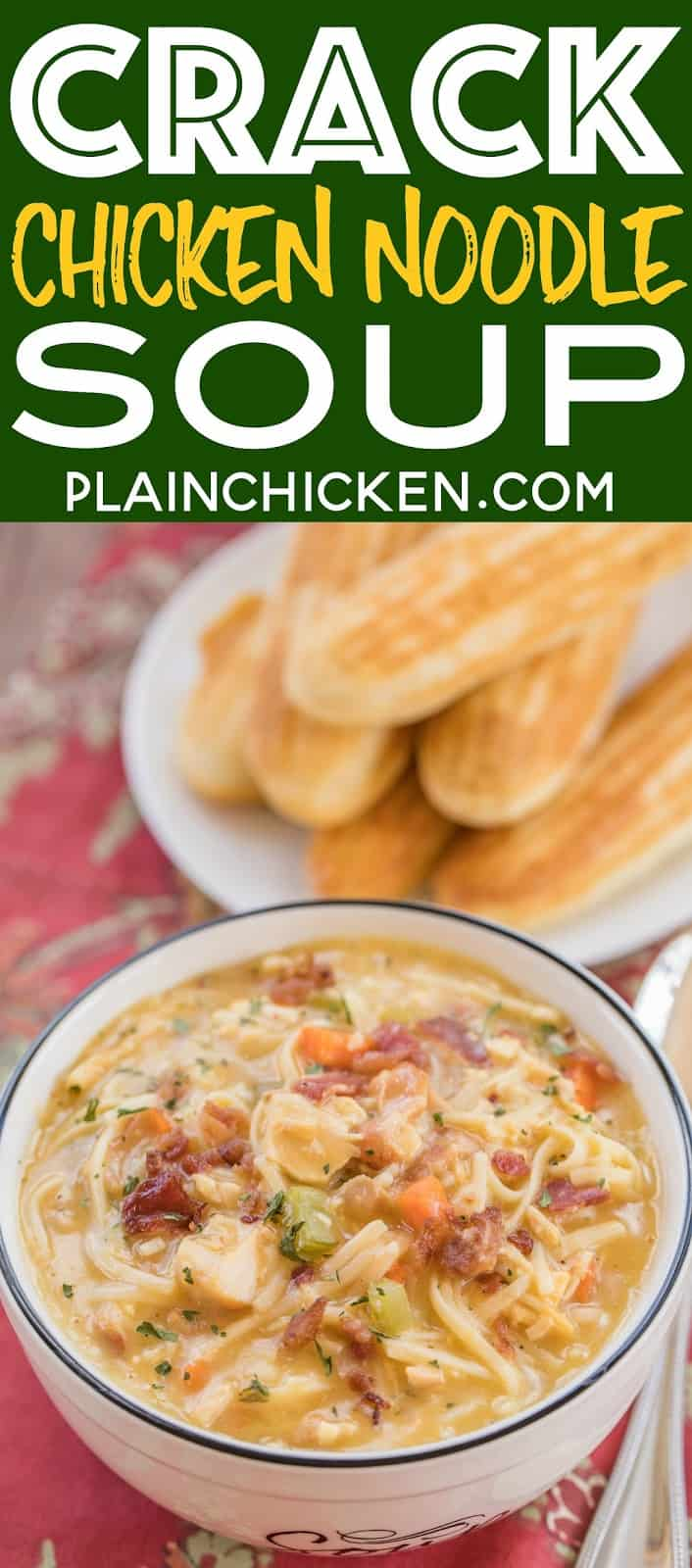 Crack Chicken Noodle Soup - this soup should come with a warning label! SO GOOD!!! Ready in 30 minutes! Chicken, cheese soup, milk, chicken broth, celery, carrots, ranch mix, bacon, cheddar cheese and egg noodles. Everyone went back for seconds - even our super picky eaters! A great kid-friendly dinner!! We love this soup! #soup #bacon #chickennoodlesoup #crackchicken