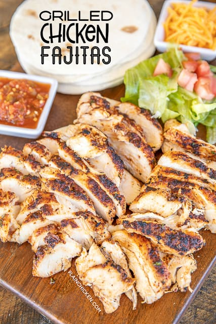 grilled chicken fajitas on serving board