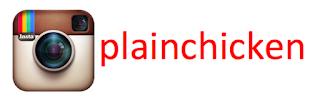 Follow @PlainChicken on Instagram