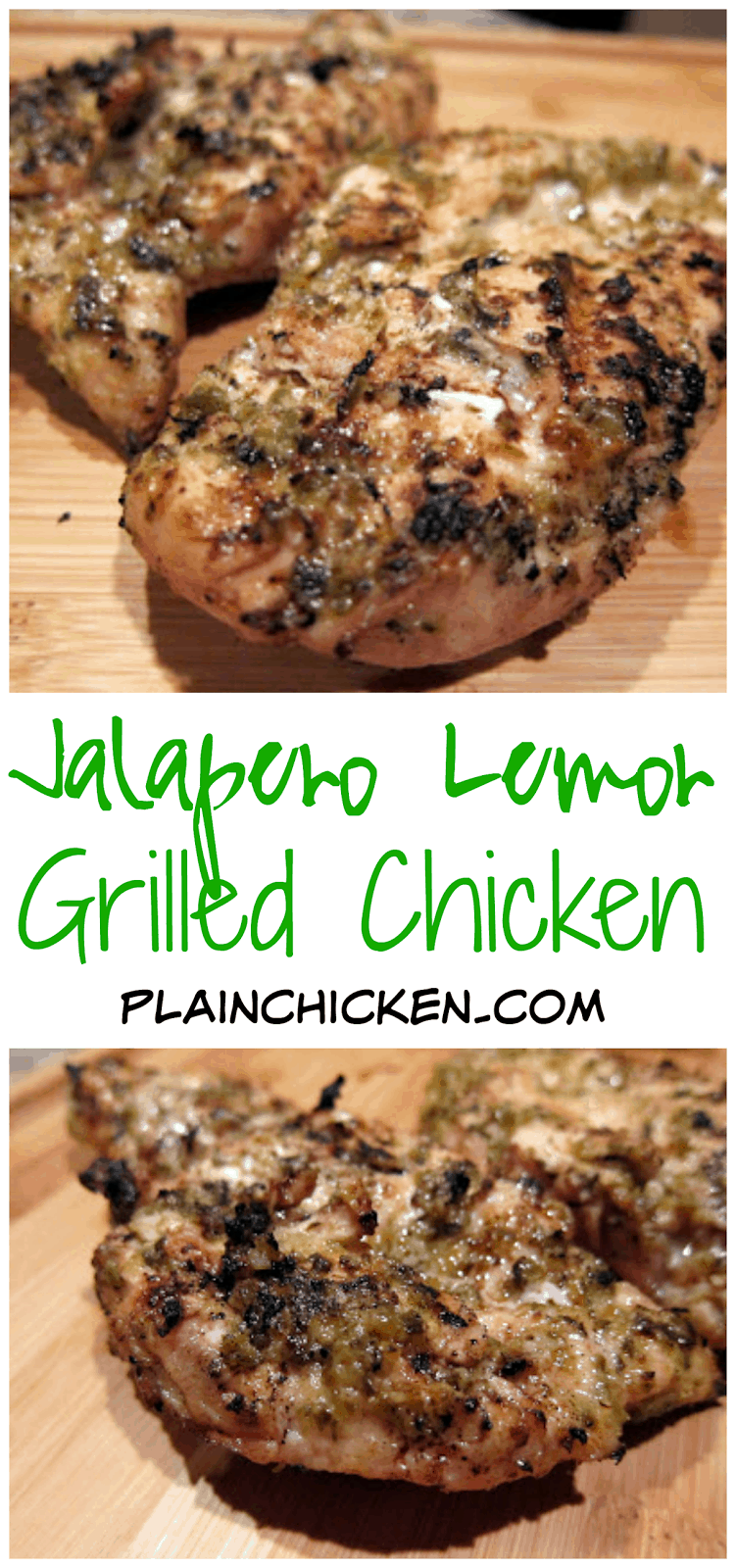 Jalapeno Lemon Grilled Chicken - chicken marinated in fresh jalapeños, lemon juice, oregano, olive oil and garlic. Inspired by our trip to Chicago and the Tavern on Rush. This chicken is AMAZING!! TONS of great flavor. Double the recipe for leftovers - great in tacos or quesadillas.