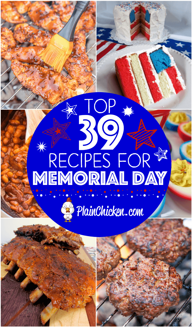 Top 39 Recipes for Memorial Day - appetizers, main dishes, side dishes and desserts. Something for everyone! #pork #beef #chicken #memorialday