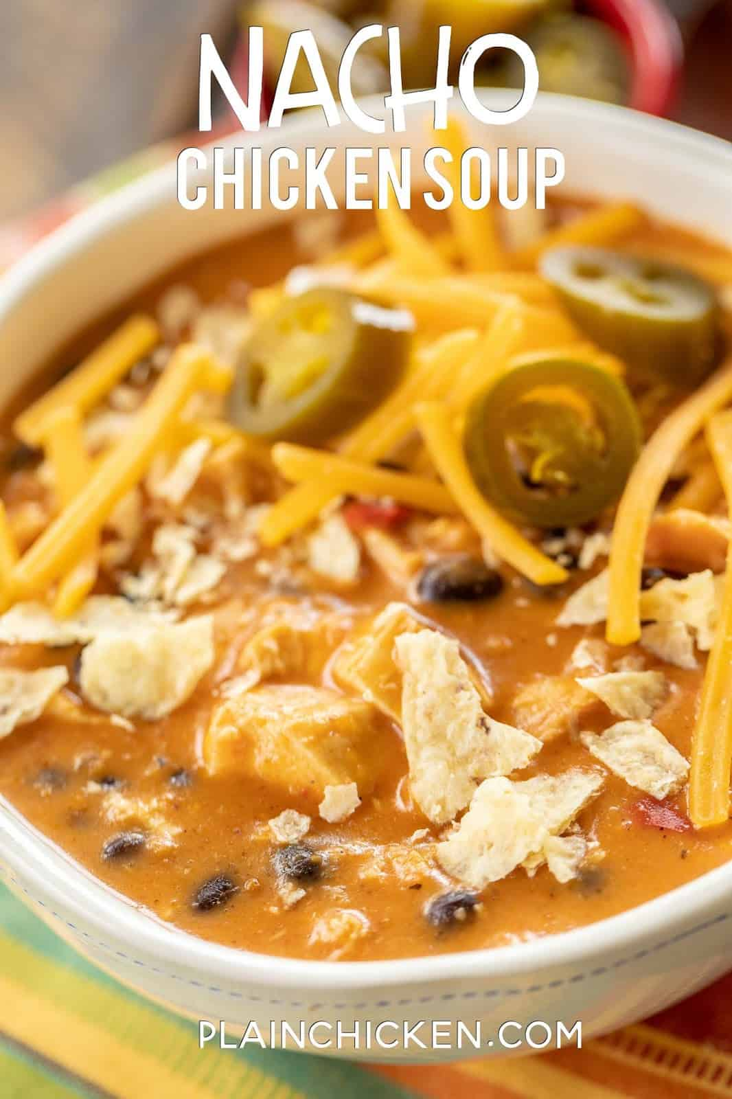 Nacho Chicken Soup - SO good and ready to eat in about 20 minutes. Use a rotisserie chicken for easy prep! Chicken, taco seasoning, nacho cheese soup, milk, black beans and diced tomatoes and green chiles. Top soup with your favorite taco toppings. We ate this twice in one week! SO good!!! #soup #chicken #mexican