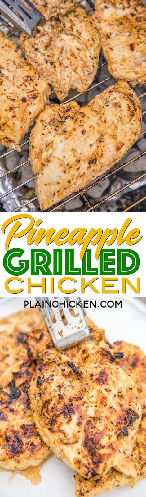 Pineapple Grilled Chicken - seriously THE BEST grilled chicken breast recipe! Chicken marinated overnight in vegetable oil, pineapple juice, salt, paprika, basil, onion powder, thyme and garlic. This chicken is so tender and juicy. Tastes great leftover too!! We always double the recipe! Everyone asks for the recipe! SO YUM! LOVE this easy grilled chicken breast recipe! #grilledchicken #chickenrecipe #grilling