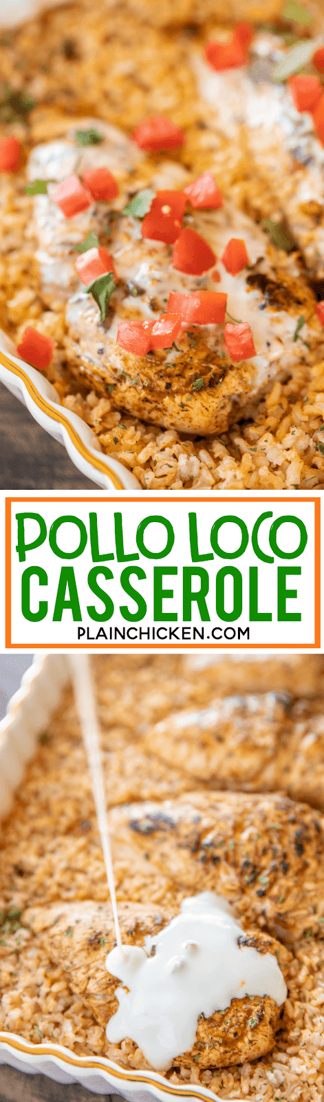 Pollo Loco Casserole - baked Mexican chicken and rice casserole. This is seriously the BEST!!! I've made this once a week for a month and can't get enough of it!!! Diced tomatoes and green chiles, cumin, chili powder, onion powder, garlic powder, chicken broth, instant brown rice, chicken breast, Lawry's Baja Chipotle marinade and white cheese dip. I wanted to lick my plate this was so good! Ready to eat in about 30 minutes! #casserole #chicken #mexican