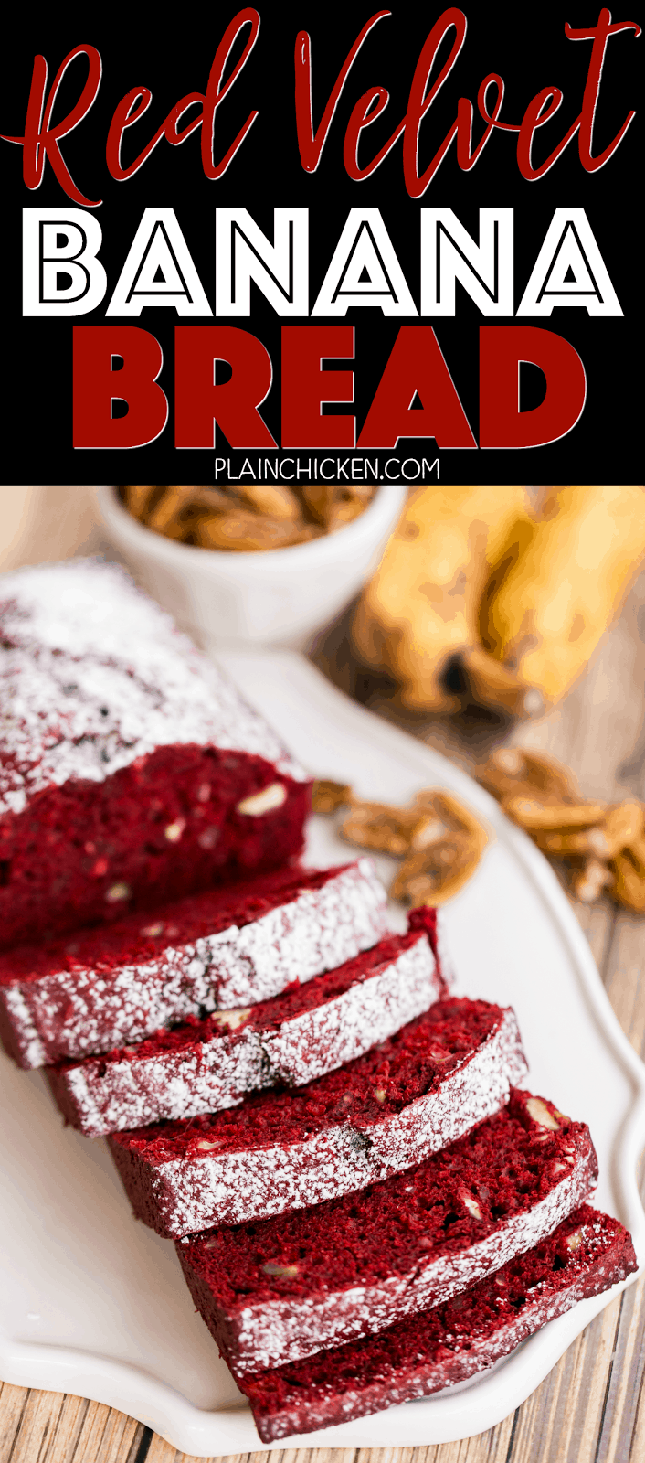Red Velvet Banana Bread - only 5 ingredients! SO easy and SO delicious! Red velvet cake mix, bananas, eggs, oil and pecans. This is THE BEST! The recipe makes two loaves. One to keep and one to give away. Perfect Valentine's Day breakfast!