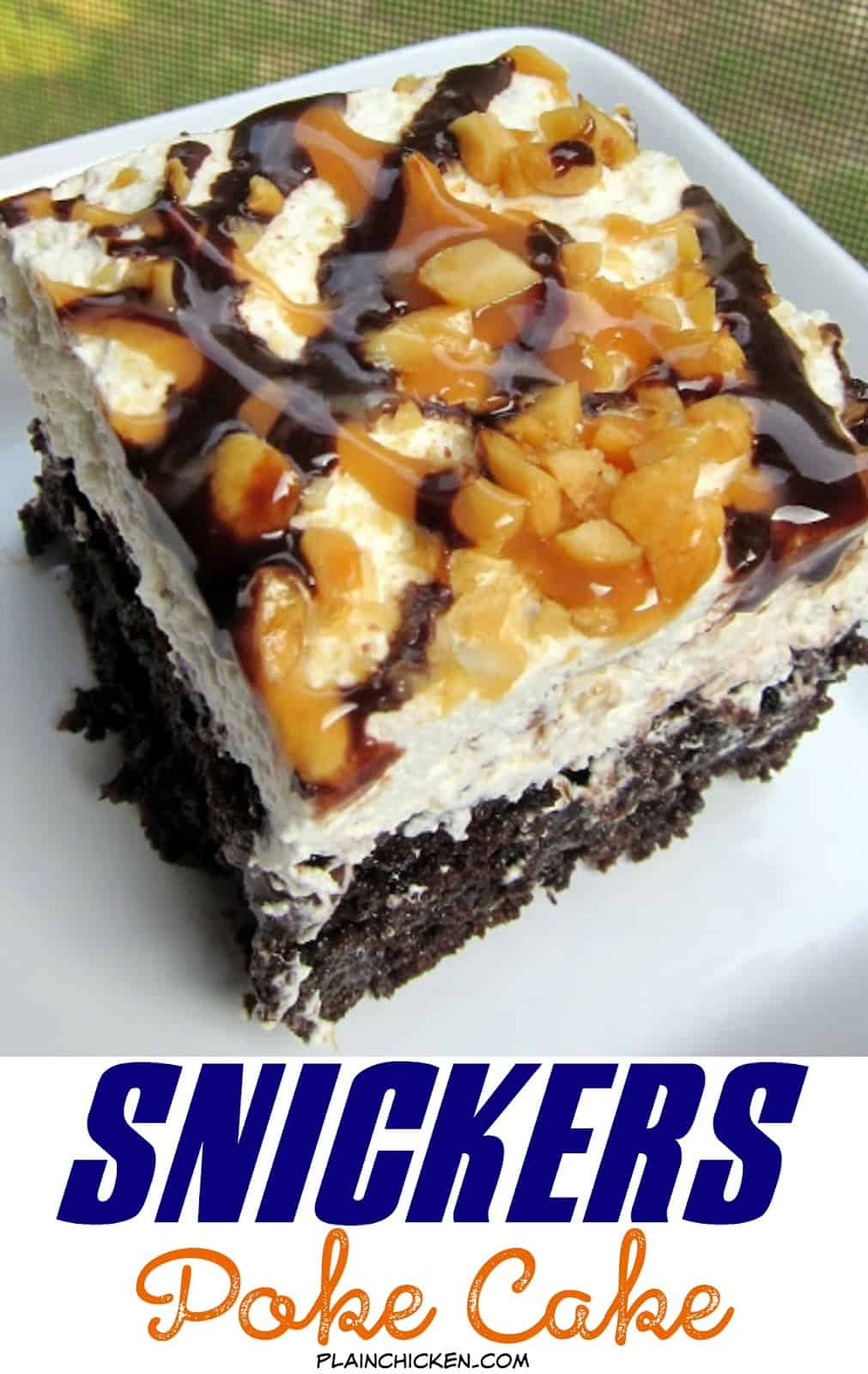 Snickers Poke Cake Recipe - chocolate cake, caramel, whipped cream, peanuts and chocolate sauce - OMG! There is NEVER any left! People go nuts over this cake!!