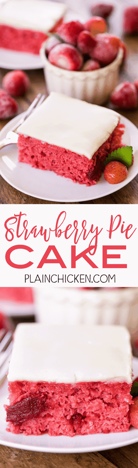 Strawberry Pie Cake - doctored up cake mix with strawberry pie filling and vanilla extract. Topped with a quick homemade white chocolate frosting. This cake is requested for birthdays and potlucks! SO good!