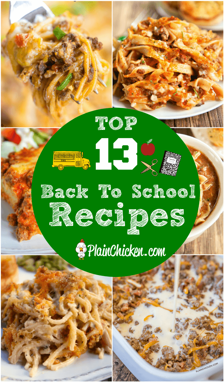 Top 13 Back to School Recipes - 13 of our most popular make-ahead and freezer meals to get ready to the new school year. Easy and delicious casseroles and soups to make weeknight dinners a breeze! #freezermeal #backtoschool #casserole #makeahead