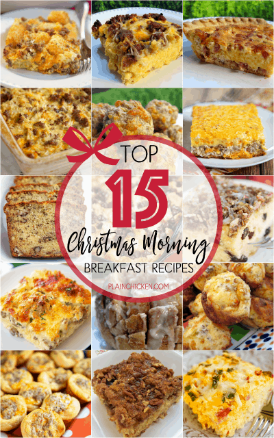 Top 15 Christmas Morning Breakfast Recipes - 15 great MAKE AHEAD recipes for Christmas morning!!
