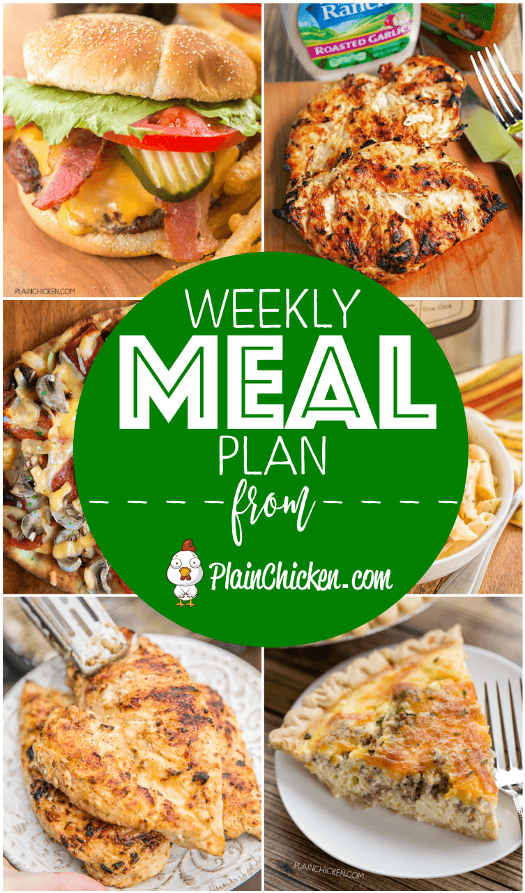 Weekly Meal Plan - A quick and easy recipe for everyday of the week. Main dishes, side dishes and desserts! Something for everyone on this meal plan! #mealplan #dinner #dinnerrecipes
