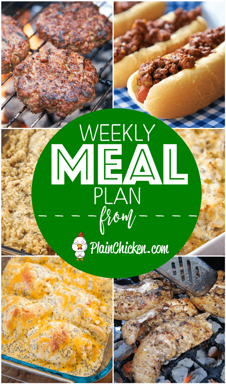 Weekly Meal Plan - A quick and easy recipe for everyday of the week. Main dishes, side dishes and desserts! Something for everyone on this meal plan! #mealplan #dinnerrecipes