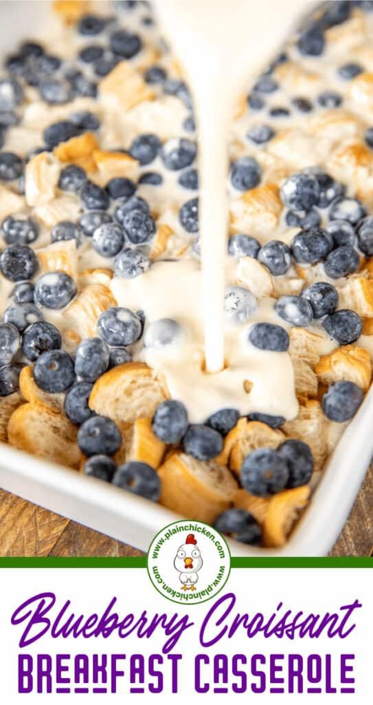 blueberry croissant breakfast casserole
