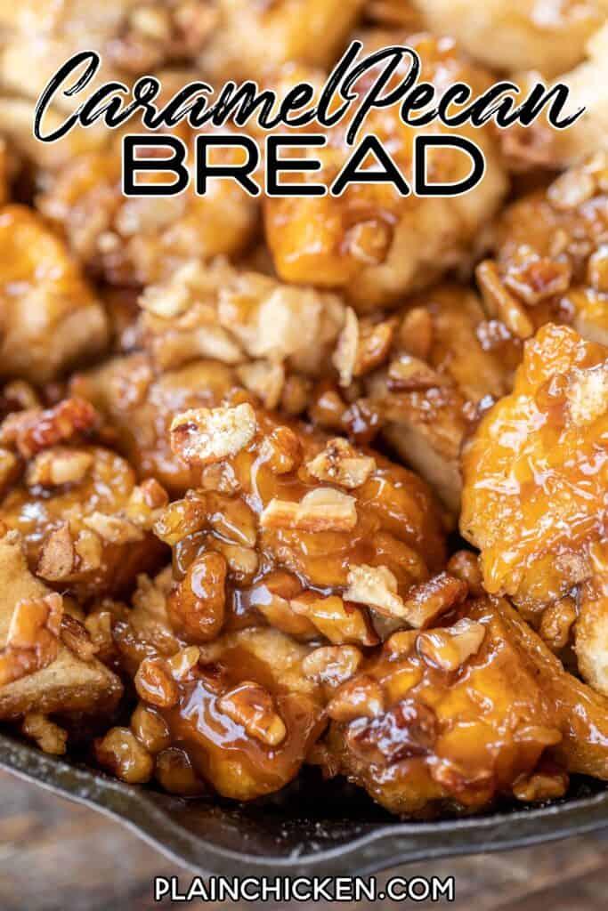 caramel pecan bread