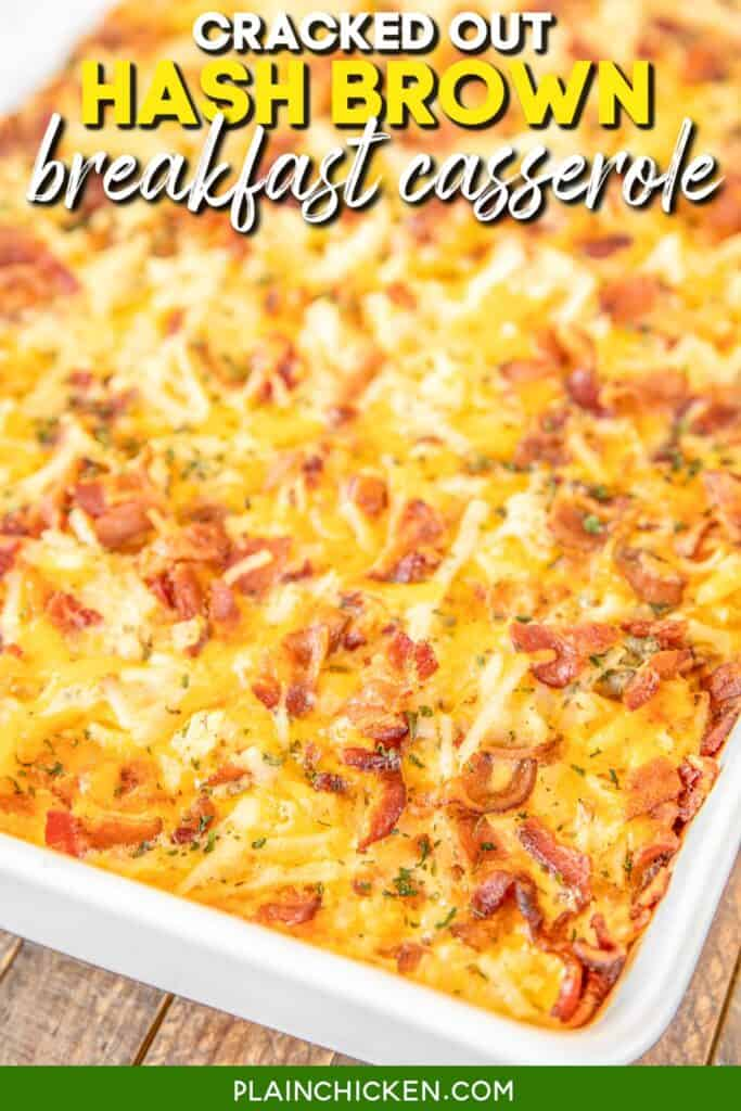 baking dish of bacon and cheese hash brown breakfast casserole