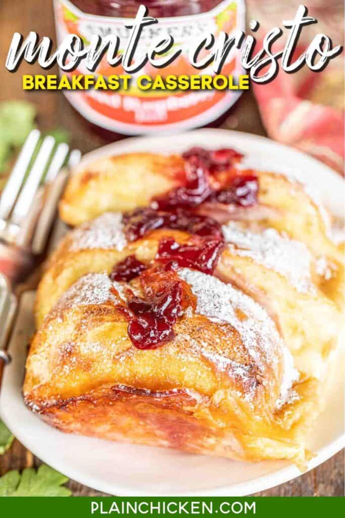 plate of monte cristo casserole with raspberry jam