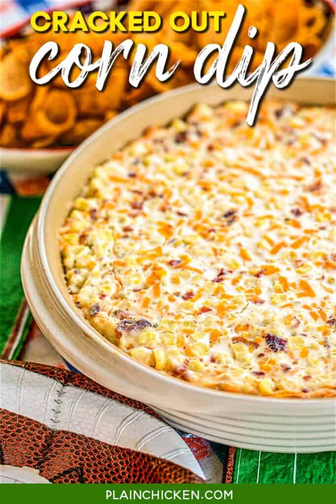 baking dish of corn dip with cheddar, bacon & ranch