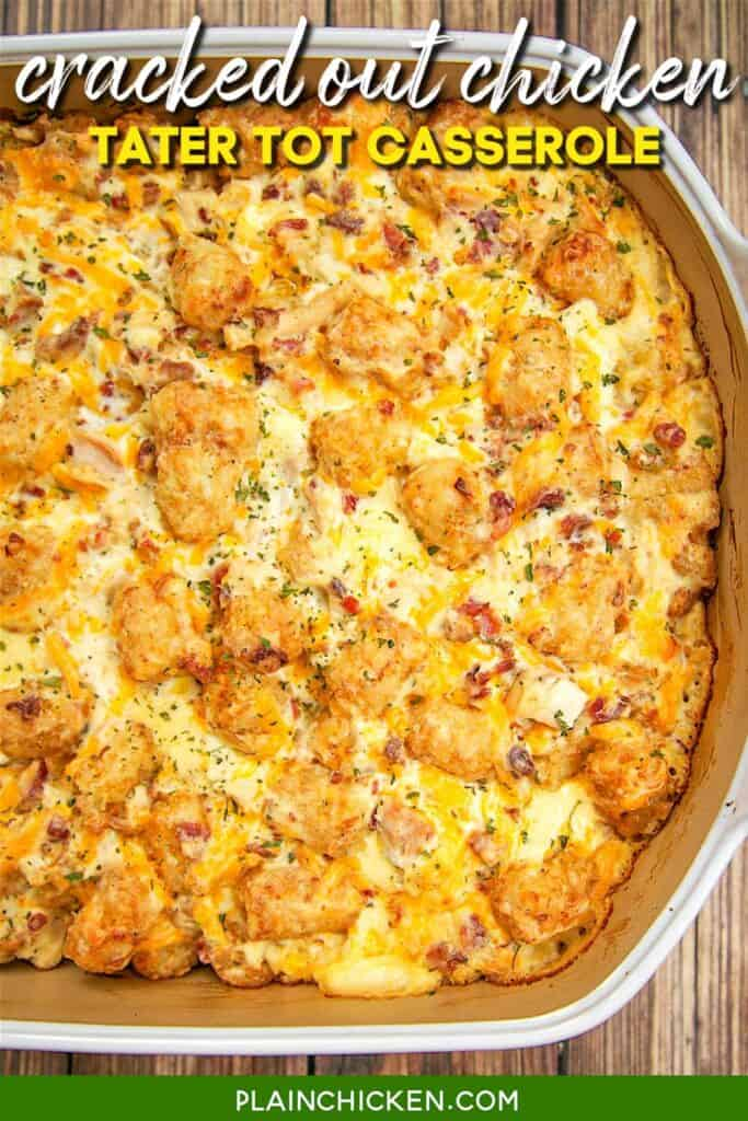 baking dish of crack chicken tater tot casserole
