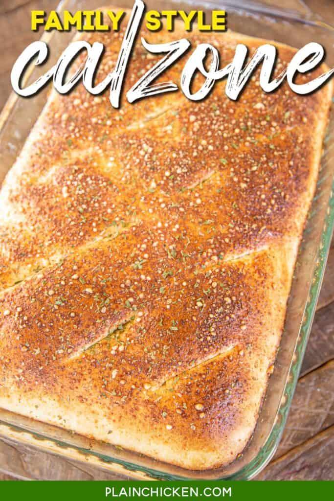 calzone in a baking dish