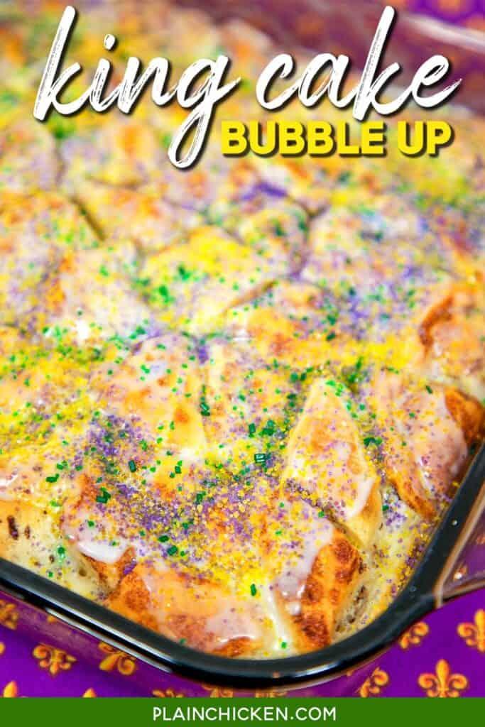 baking dish of king cake bubble up casserole