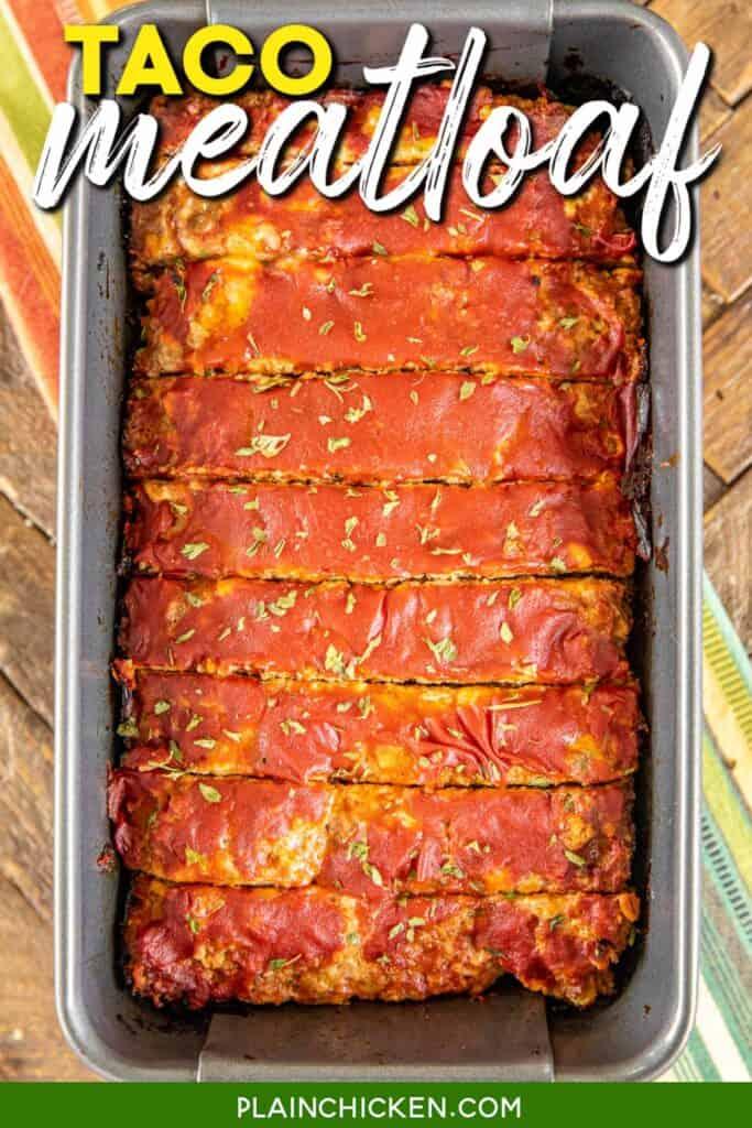 taco meatloaf sliced in a pan