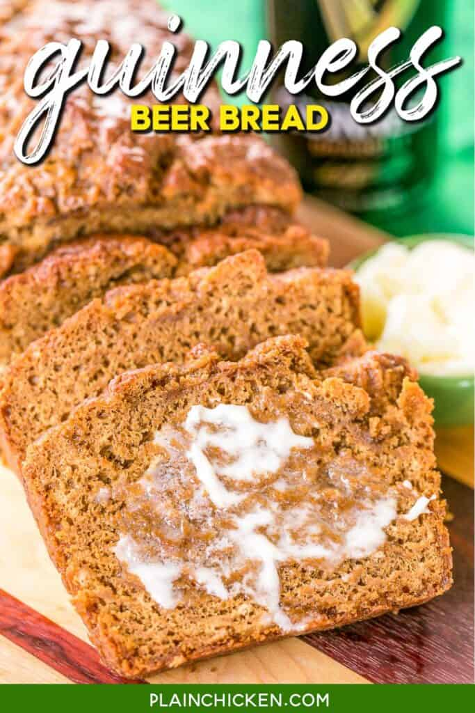 sliced guinness beer bread slathered with butter