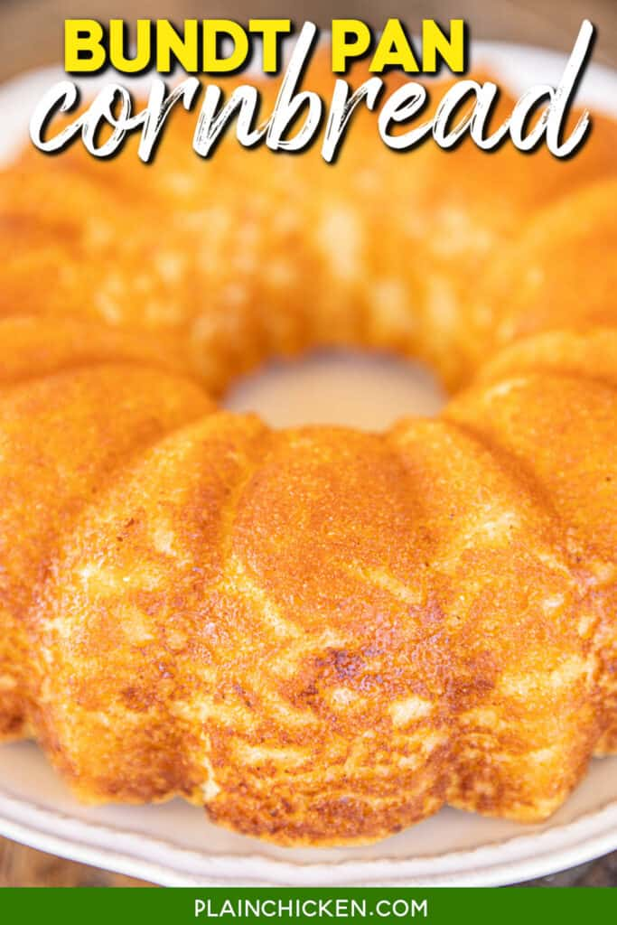 cornbread baked in a bundt pan on a platter with text overlay