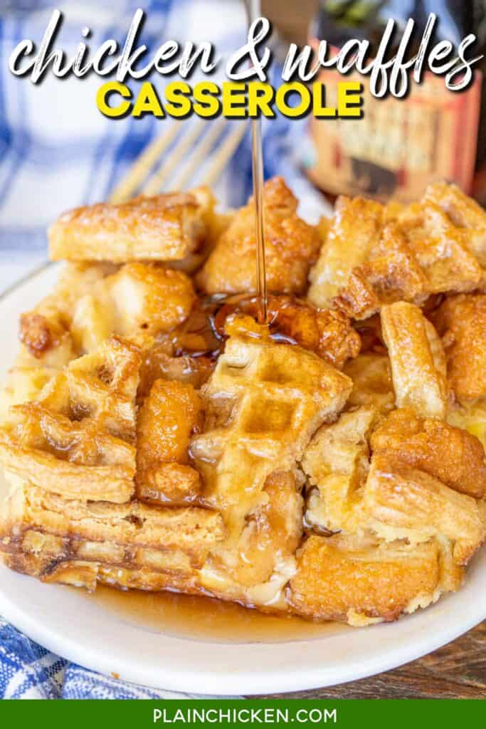 pouring syrup over chicken & waffles casserole