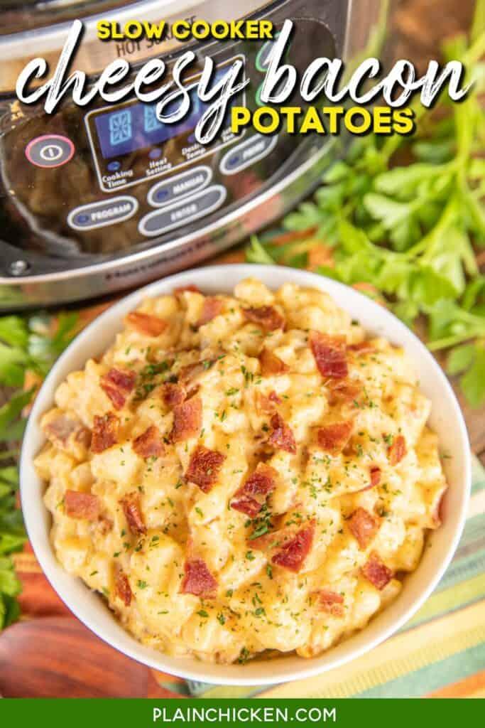 bowl of cheesy bacon potatoes