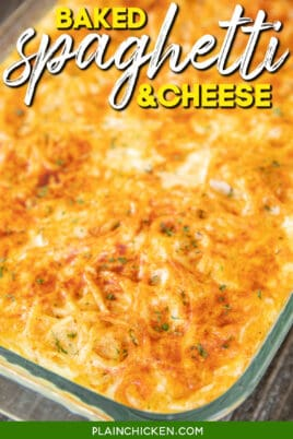 baked spaghetti and cheese in a casserole dish