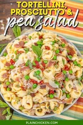 plate of tortellini prosciutto and pea salad